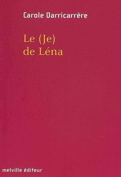 Le (je) de Léna