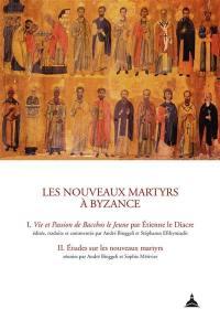 Les nouveaux martyrs à Byzance