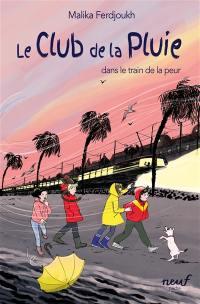 Le club de la pluie. Vol. 5. Le club de la pluie dans le train de la peur