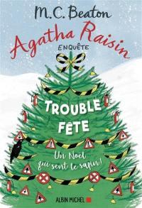 Agatha Raisin enquête. Volume 21, Trouble-fête