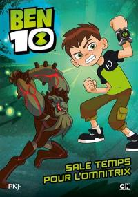 Ben 10 classic. Volume 5, Sale temps pour l'Omnitrix