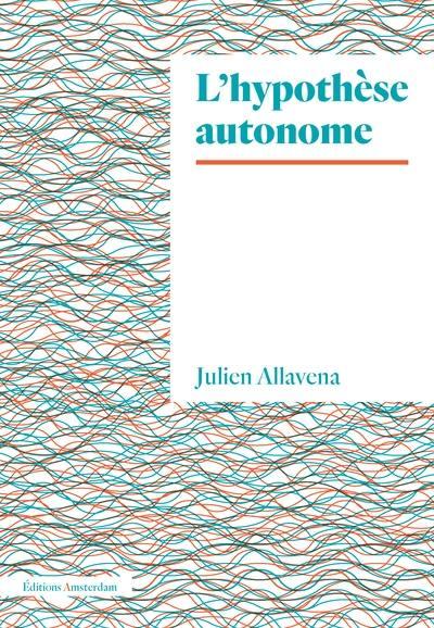 L'hypothèse autonome
