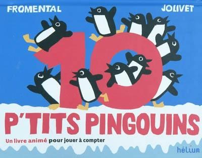 10 p'tits pingouins
