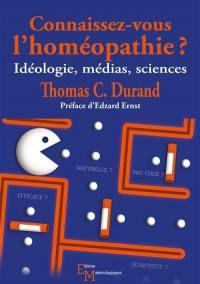Connaissez-vous l'homéopathie ?