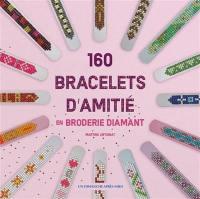 160 bracelets d'amitié en broderie diamant