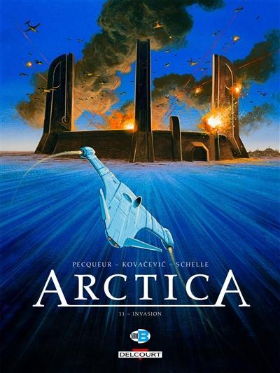 Arctica. Volume 11, Invasion