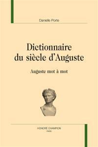 Dictionnaire du siècle d'Auguste