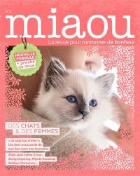 Miaou : pour ronronner de bonheur. n° 9, Des chats & des femmes