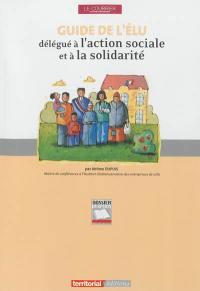 Guide de l'élu délégué à l'action sociale et à la solidarité