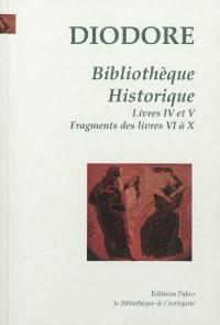 Bibliothèque historique. Volume 2, Livres IV et V, fragments des livres VI à X