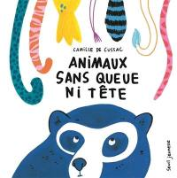 Animaux sans queue ni tête