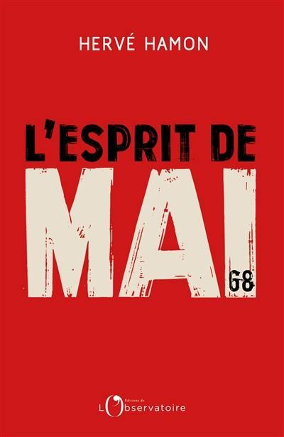 L'esprit de mai 68 : retour sur un cinquantenaire