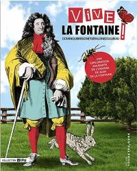 Vive La Fontaine !