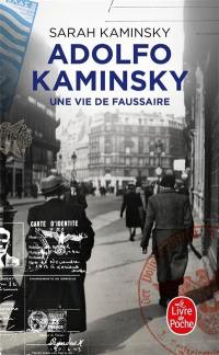 Adolfo Kaminsky, une vie de faussaire