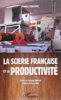 La scierie française et la productivité