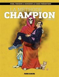 La méthode Champion. Volume 2,