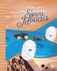 Les aventures involontaires des soeurs Mouais. Volume 3, Mayday !