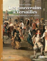 Les souverains à Versailles
