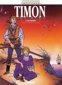 Timon des blés. Volume 2, Les insurgents