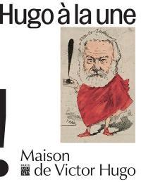 Victor Hugo à la une