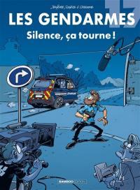 Les gendarmes. Vol. 17. Silence, ça tourne !
