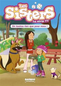 Les sisters. Volume 24, Un toutou rien que pour nous !