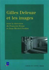 Gilles Deleuze et les images