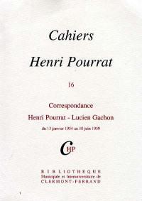 Cahiers Henri Pourrat. Volume 16, Correspondance Henri Pourrat-Lucien Gachon