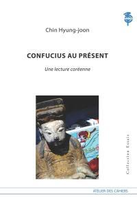 Confucius au présent