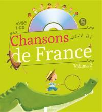 Chansons de France pour les petits. Volume 2,