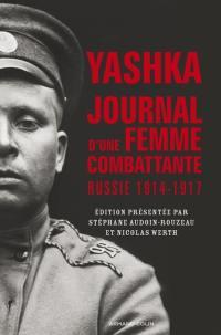Yashka, journal d'une femme combattante
