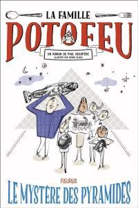 La famille Potofeu. Volume 3, Le mystère des pyramides