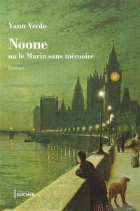 Noone ou Le marin sans mémoire