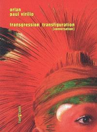 Transgression-transfiguration