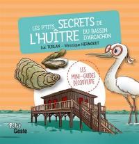 Les p'tits secrets de l'huître du bassin d'Arcachon