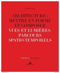 Architecture. Volume 11, Vues et lumières