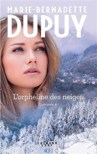 L'orpheline des neiges. Volume 1,