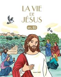 Les chercheurs de Dieu. Vol. 20. La vie de Jésus