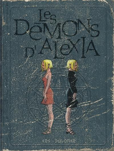 Les démons d'Alexia. Volume 2,