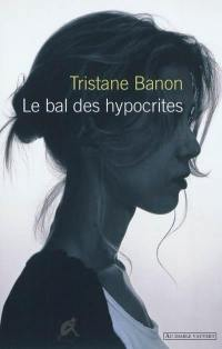 Le bal des hypocrites