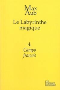 Le labyrinthe magique. Volume 4, Campo francés