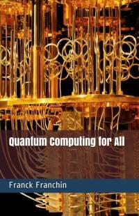 Quantum computing for all