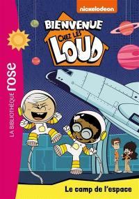 Bienvenue chez les Loud. Volume 25, Le camp de l'espace