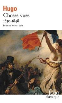 Choses vues. Volume 1, 1830-1848