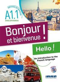 Bonjour et bienvenue !, méthode de français pour anglophones, niveau A1.1