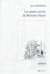 Les quatre saisons de monsieur Monet