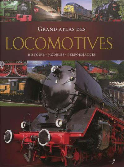 Grand atlas des locomotives