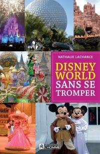 Disney World sans se tromper