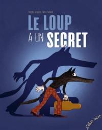 Le loup a un secret