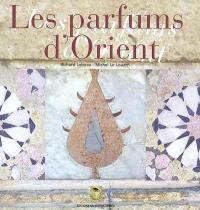 Les parfums d'Orient
